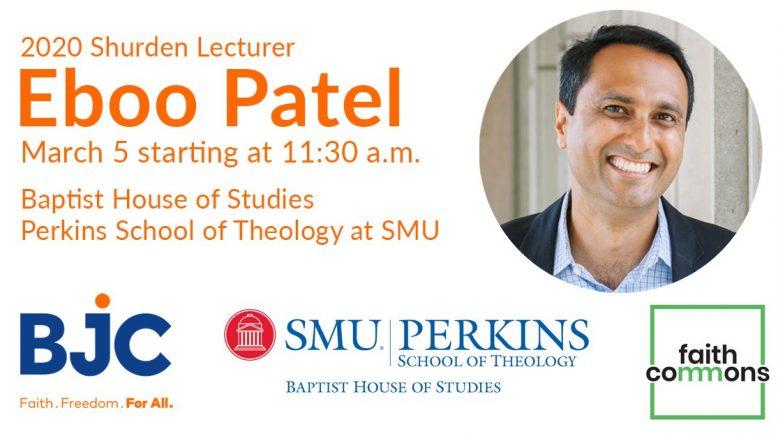 Eboo Patel Shurden Lectures